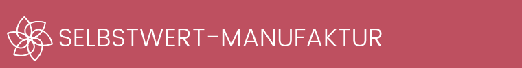 Selbstwert-Manufaktur